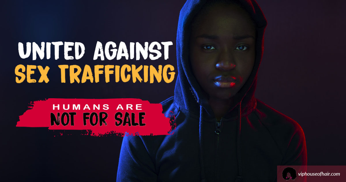 VIP House of Hair Bringing Awareness to Teen Sex Trafficking