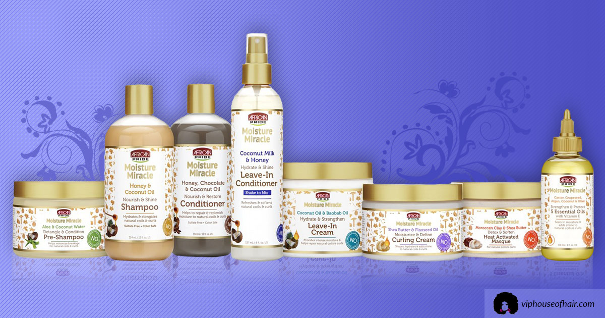African Pride Moisture Miracle Collection for Natural Hair Is On Our Shelves!