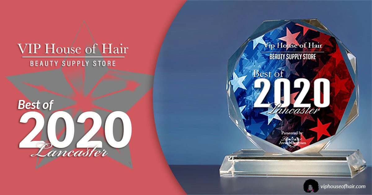 VIP House of Hair Receives 2020 Best of Lancaster Award